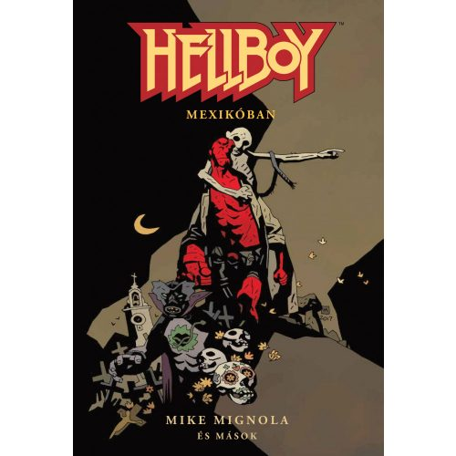 Hellboy Rövid történetek 1. - Mexikóban