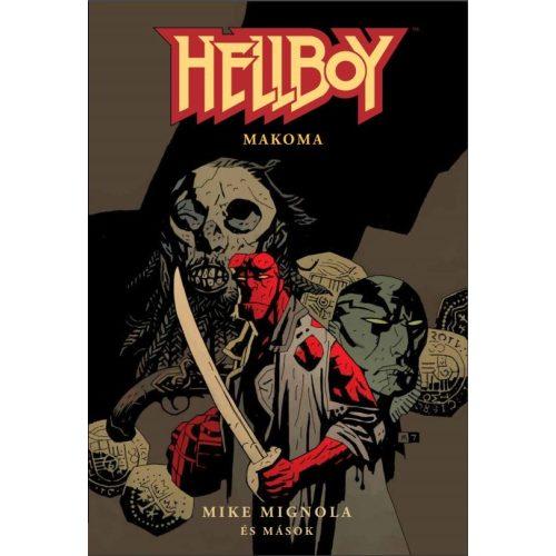 Hellboy Rövid történetek 4. - Makoma - ELŐRENDELÉS