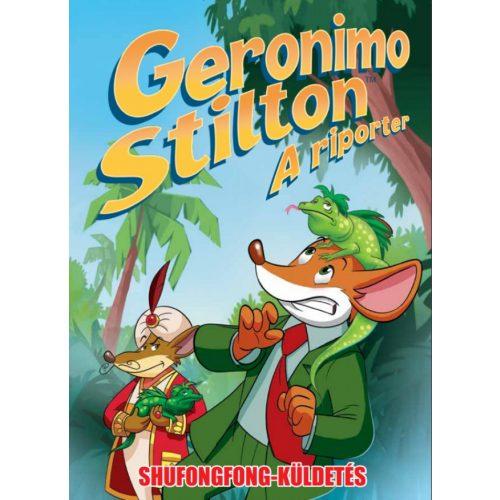 Geronimo Stilton - A riporter 1. rész - Shufongfong küldetés - ELŐRENDELÉS