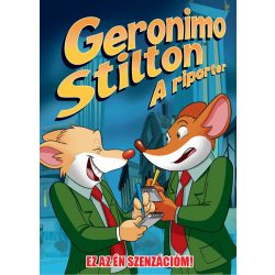Geronimo Stilton A riporter 2. rész - Ez az ÉN szenzációm! - ELŐRENDELÉS