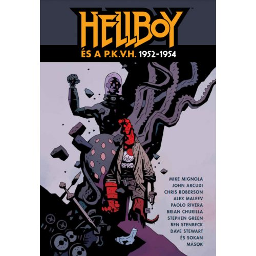 Hellboy és a P.K.V.H. Omnibus 1. kötet (limitált) - ELŐRENDELÉS