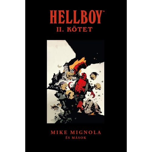 Hellboy - Rövid történetek Omnibus II. - László Márk eredeti rajzával UTOLSÓ DARAB